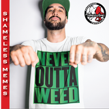 Never Outta Weed T-Shirt | BleedGreenMafia.com - BleedGreenMafia