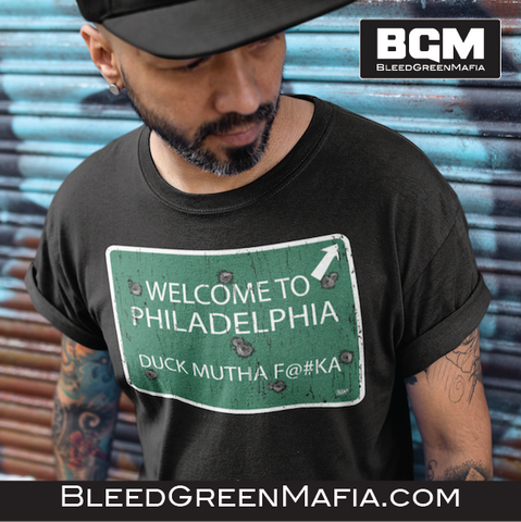 Welcome To Philly - T-shirt | BleedGreenMafia.com - BleedGreenMafia