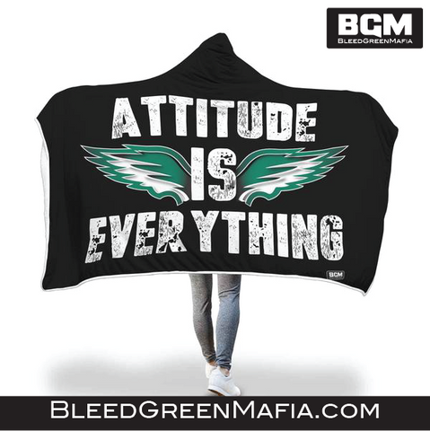 Philly Attitude Is Everything Hooded Blanket | BleedGreenMafia.com - BleedGreenMafia