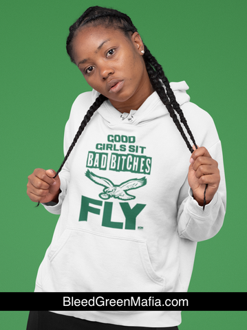 Good Girls Sit Bad B*tches Fly Pullover Hoodie