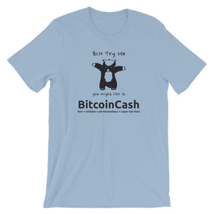 "Bitcoin Cash ""Try Me"" Bella & Canvas 3001 T-Shirt"