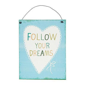 Placa Decorativa Follow Your Dreams