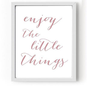 "Quadro ""Enjoy the little things"" Rosa - G"