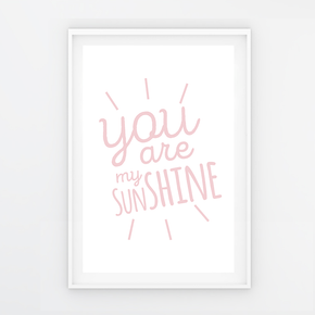 "Quadro ""You are my sunshine"" Rosa - G"