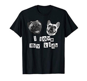 "Do you love your doggoes? Then cop yourself a ""I love my kids"" t-shirt! Sure it says ""kids"" but who said you can't make your doggoes your kids."