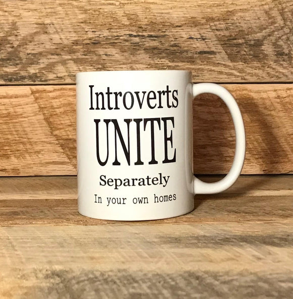 coffee mug introverts unite separately funny coffee cup