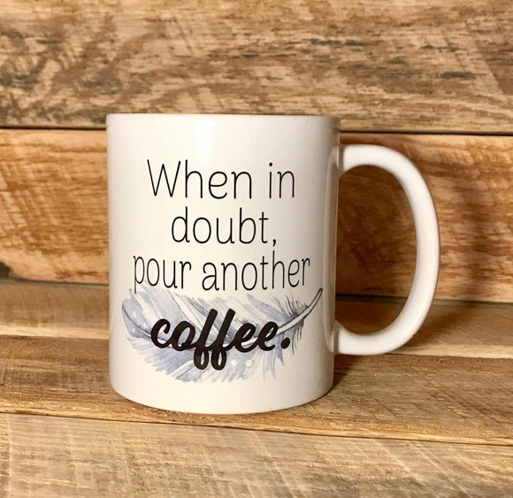 funny coffee mug with saying birthday gift idea