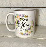 best mom ever coffee mug gift for mom mothers day gift
