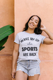 Wake Me Up When Sports Are Back Graphic Tee - Women's Clothing AfterPay Sezzle KanCan Judy Blue Simply Sass Boutique
