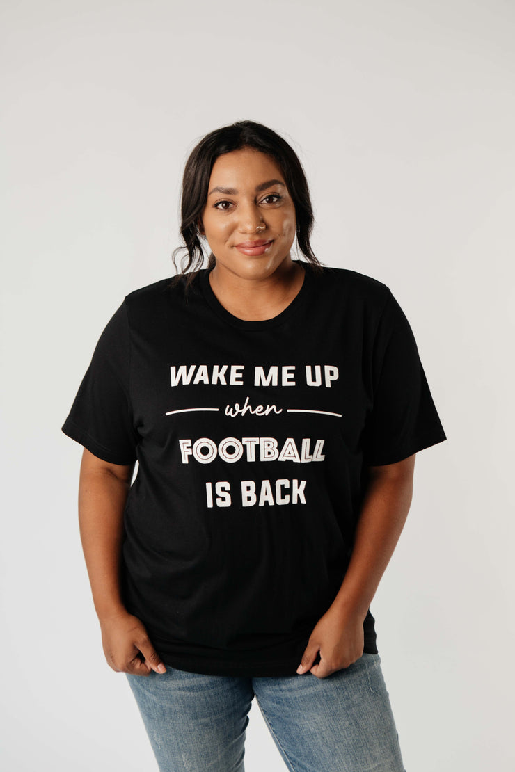 Wake Me Up When Football Is Back Graphic Tee - Women's Clothing AfterPay Sezzle KanCan Judy Blue Simply Sass Boutique