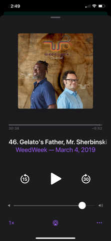 Weed Week Gelato's Father podcast