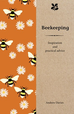 Beekeeping: Inspiration and Practical Advice