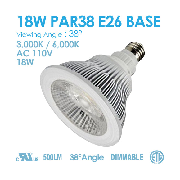 PAR38 18watt E26 Base 3000k/6000k DIMMABLE AC120V