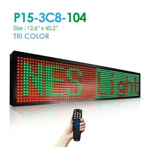 "NES Tri Color 12""(h)X40.5""(w) Remote (P15-3C8-104) Digital LED Sign"