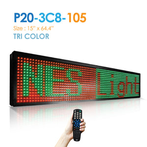 "NES Tri Color 15""(h)X65.5""(w) Remote (P20-3C8-105) Digital LED Sign"