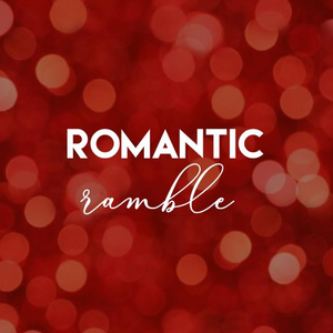 Romantic Ramble