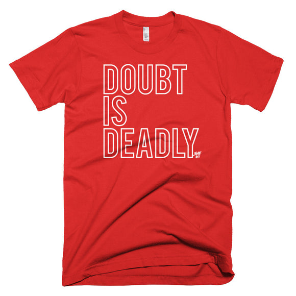 Doubt is Deadly - Short-Sleeve T-Shirt