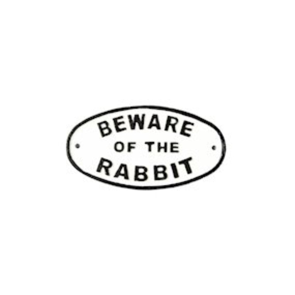 Beware of The Rabbit Humorous Cast Iron Garden Sign Black on White
