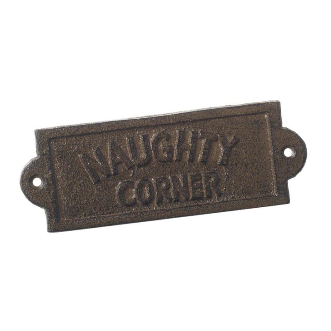 Naughty Corner Cast Iron Sign