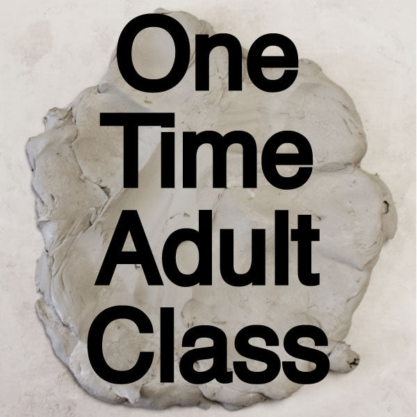 One Time Adult Classes