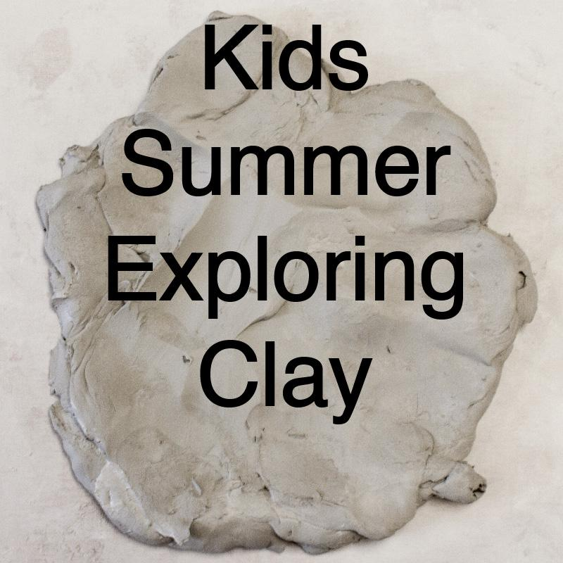 Kids Summer Exploring Clay Summer Classes