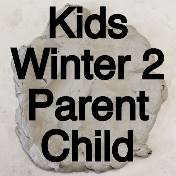 Winter 2 Parent Child Class
