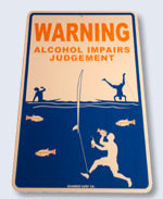 Sign Alcohol Impairs Judgement