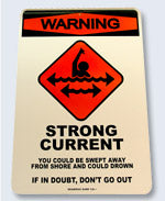 Surf Sign Strong Current