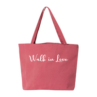 Walk in Love- Pigment Dyed Premium Canvas Tote