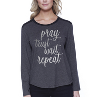 Pray. Trust. Wait. Repeat.-Women's Melrose Long Sleeve Top