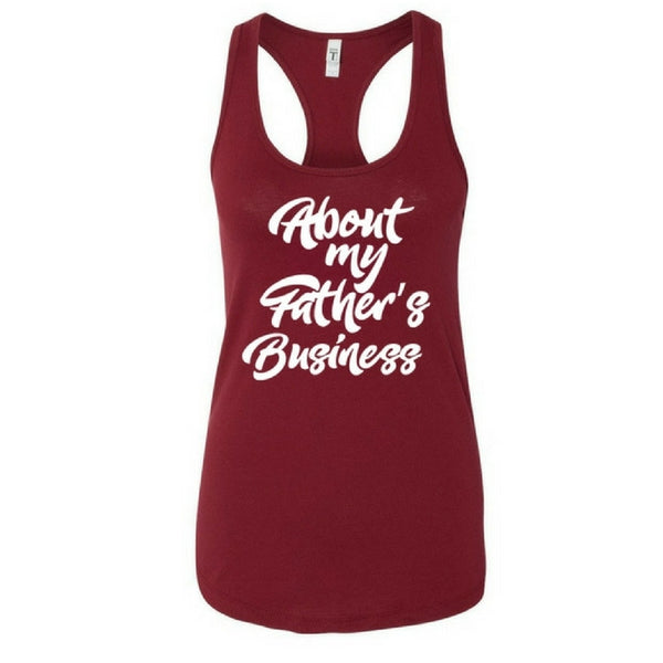 About My Father's- Women's Ideal Racerback Tank