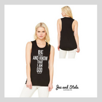 Be Still- Ladies Muscle Tank
