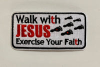 Walk With Jesus...- Embroidered Patch