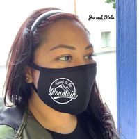 Speak to the Mountain- Black Double Layer Mask
