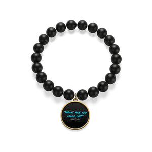 Matte Onyx Bracelet What Are You Made Of?