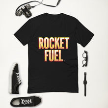 Short Sleeve T-shirt: Rocket Fuel What Are You Made Of?