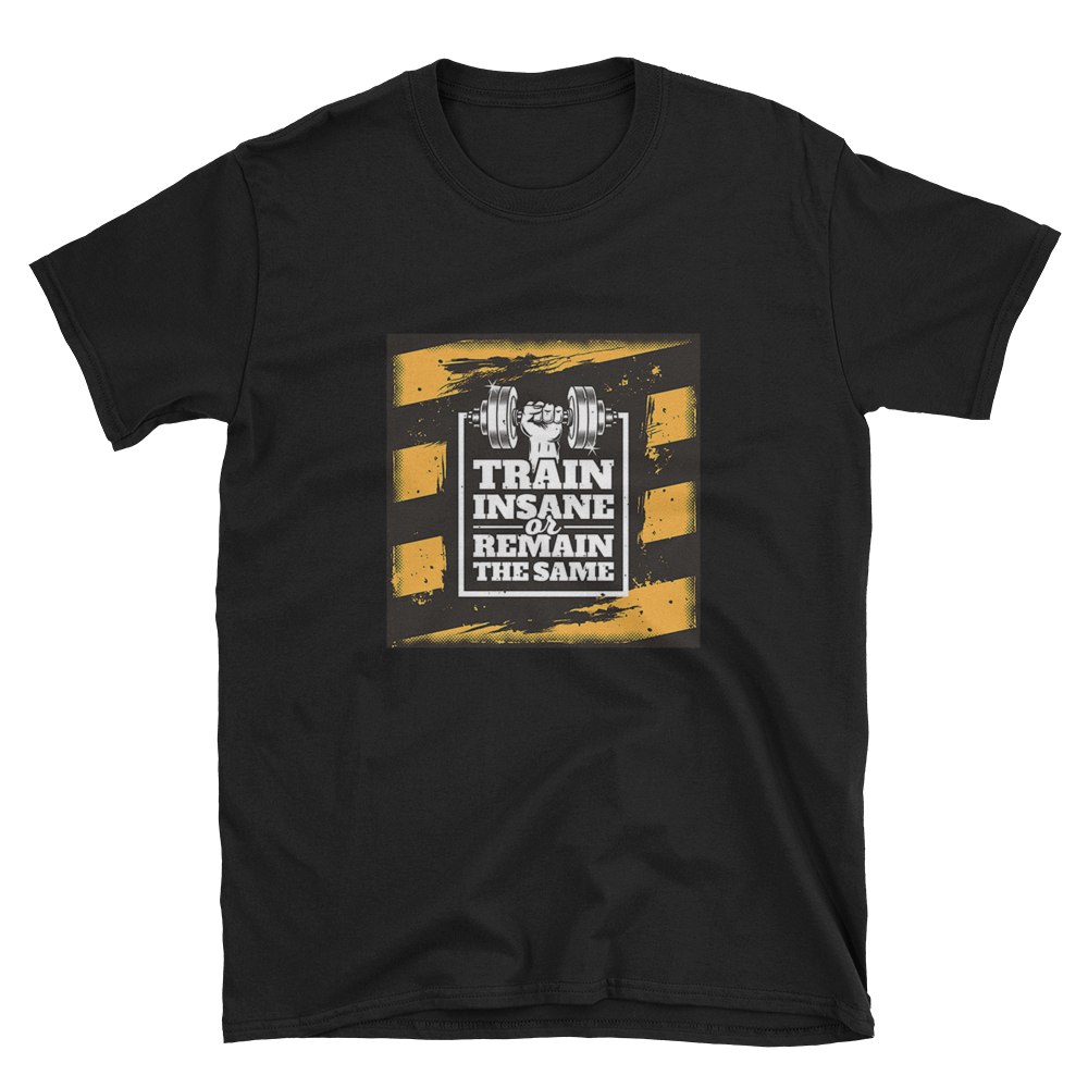 Short-Sleeve Unisex T-Shirt: Train Insane