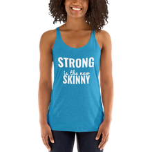 Women's Racerback Tank:STRONG IS THE NEW SKINNY