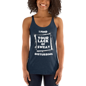 Women's Racerback Tank: LACK OF SWEAT