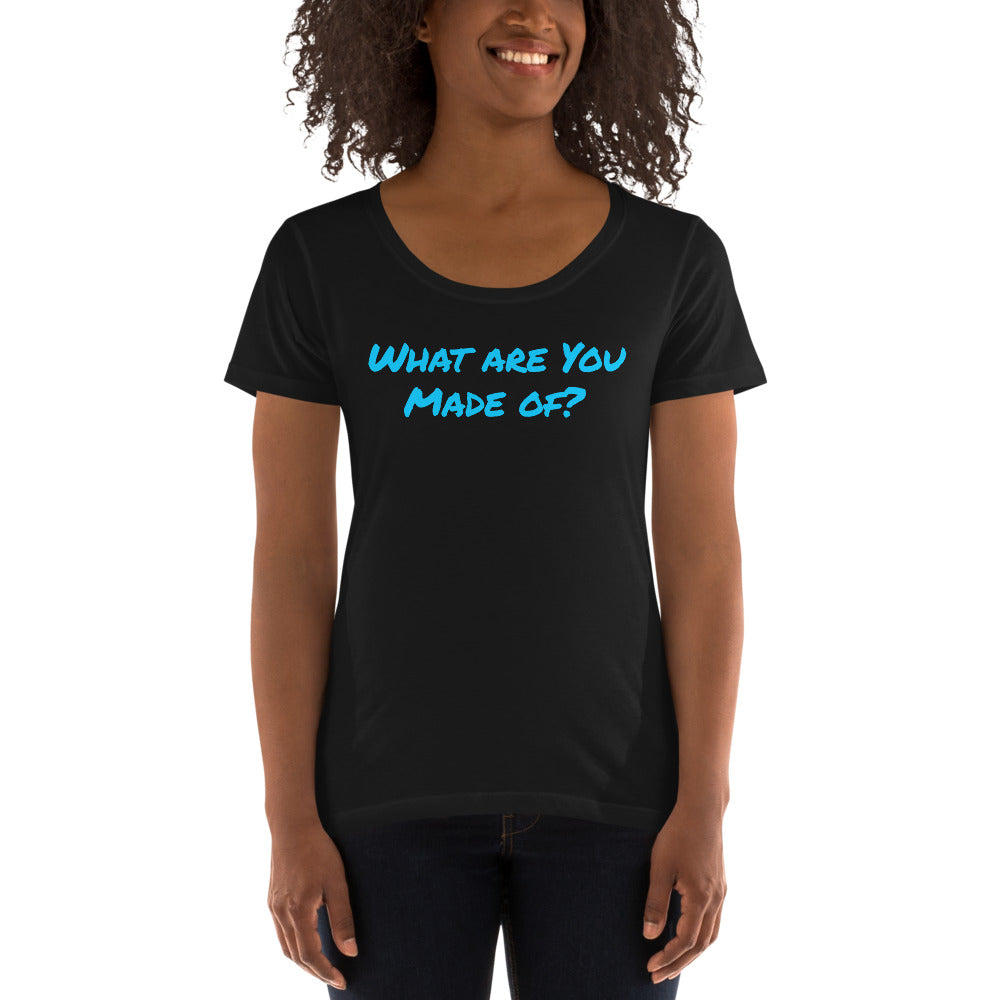 Ladies' Scoopneck T-Shirt: What Are You Made Of?