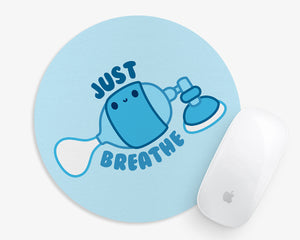 Just Breathe Mouse Pad