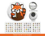 Nurse Animal Buttons or Magnets