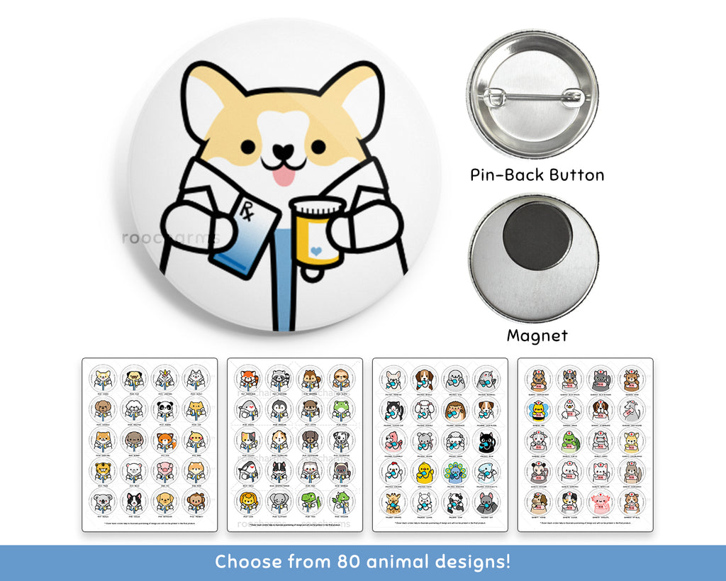 Pharmacy Animal Buttons or Magnets