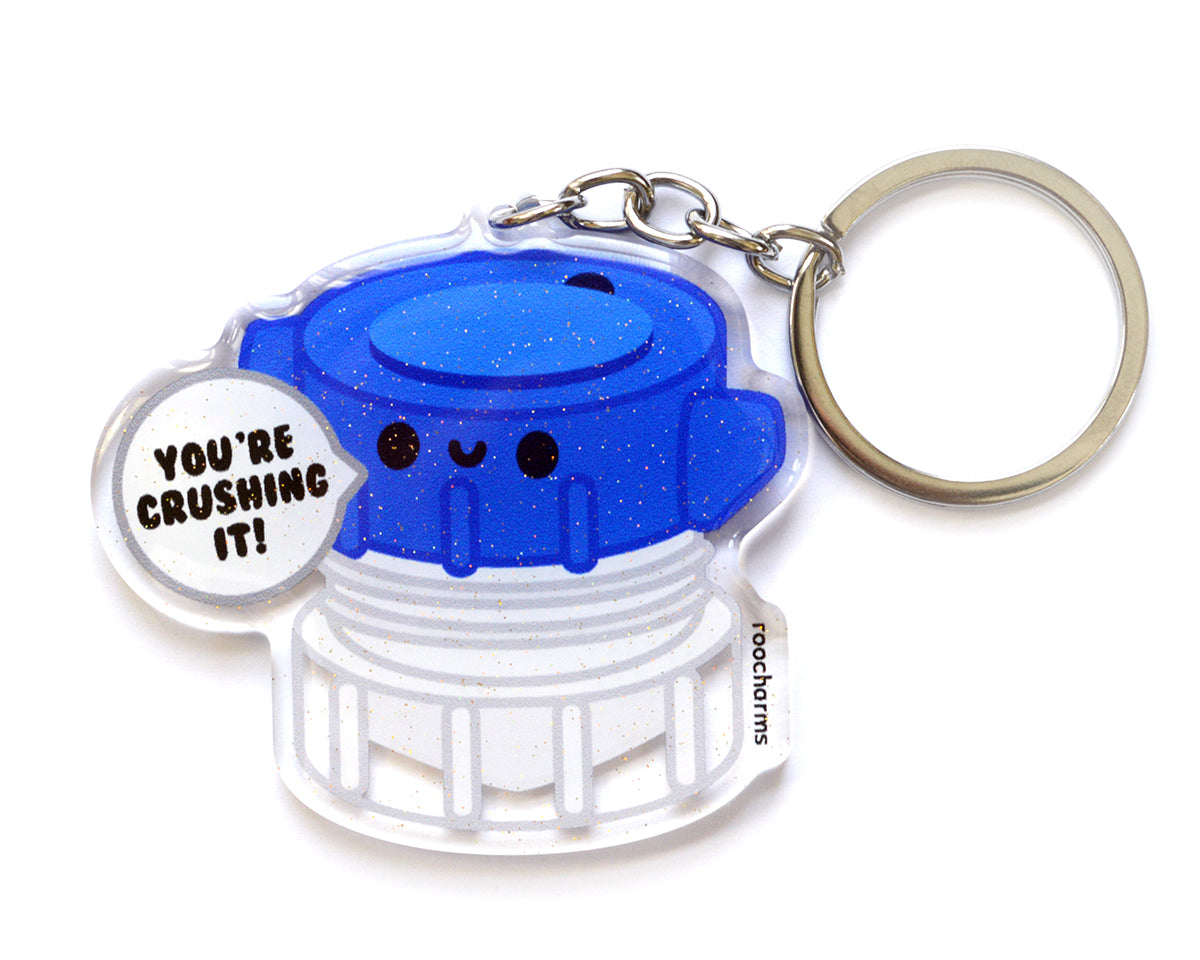 You're Crushing It Keychain