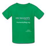 Humanity Magazine Kids' T-Shirt - kelly green