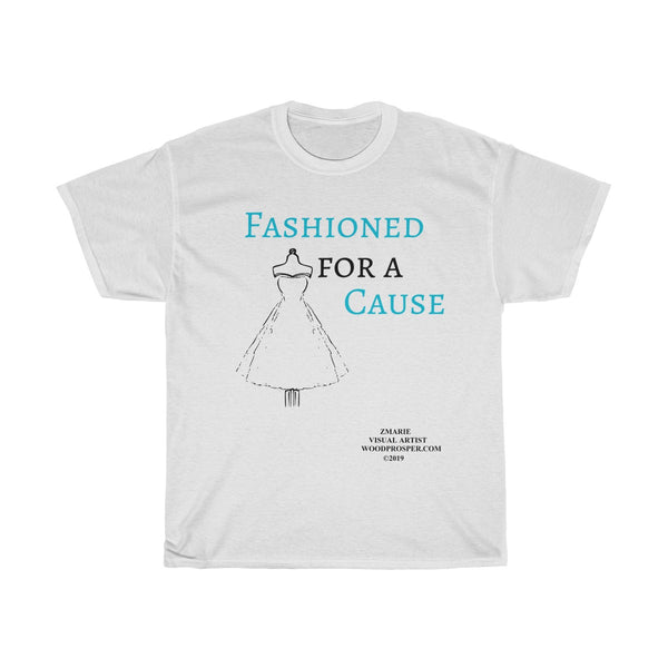 Fashioned For A Cause Unisex Heavy Cotton Tee