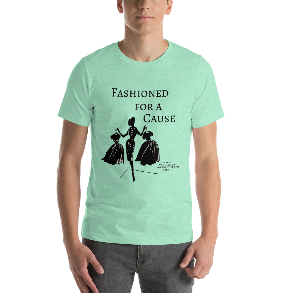 Fashioned For A Cause Short-Sleeve Unisex T-Shirt