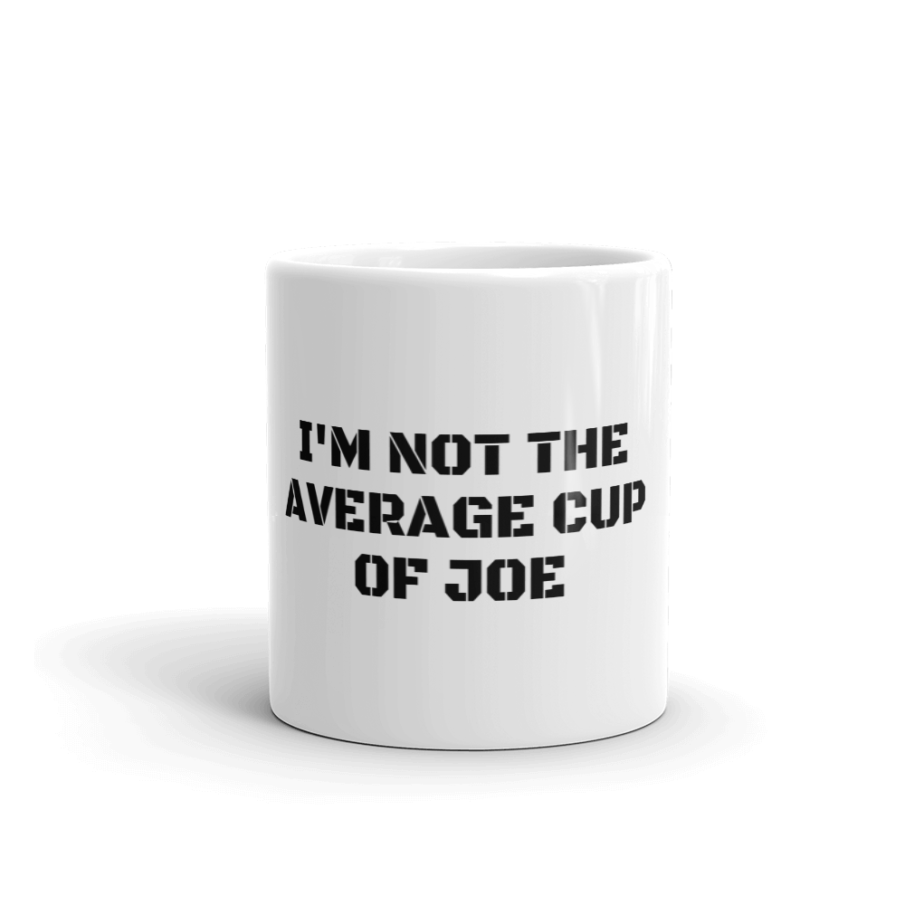 Not The Average Joe Mug
