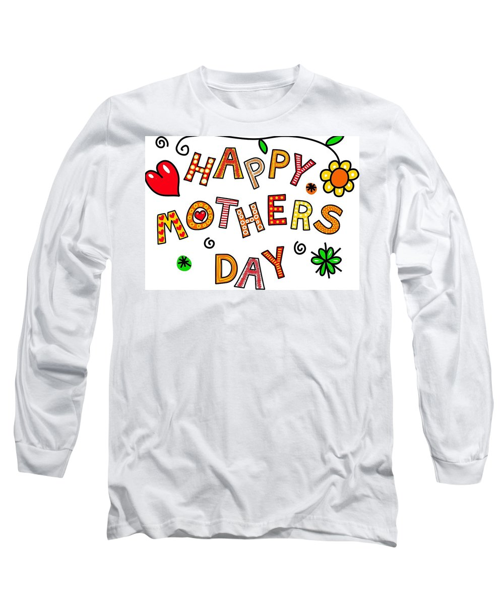 Mothers Day Tee - Long Sleeve T-Shirt