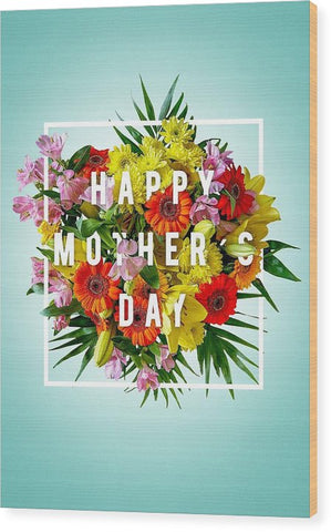 Mothers Day Tees - Wood Print